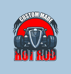custom made hot rod logo with vintage car on red vector image