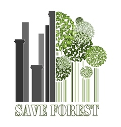 Save forest green trees near factory pipes vector image