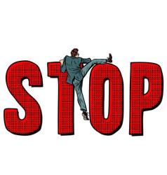 businessman man climbs on word stop vector image