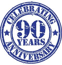 Celebrating 90 years anniversary grunge rubber sta vector