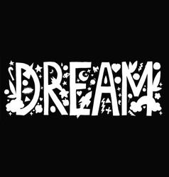 Doodle dream lettering vector