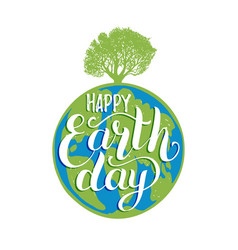 earth day hand lettering on globe background vector image