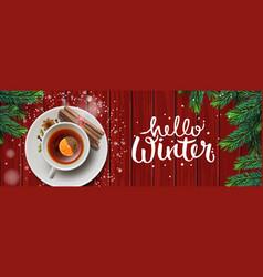 hello winter horizontal banner christmas tea vector image