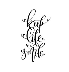 keep life smile - hand lettering inscription text vector image