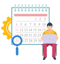 Man sits calendar with magnifying glass on date vector