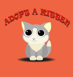 Adopt a kitten cute cat vector
