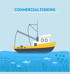 cartoon commercial fishing in sea card poster vector image