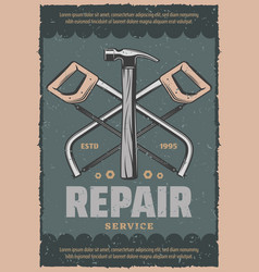 Retro poster of repair saw and hammer vector