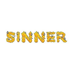 Sinner Letters from flames Skeletons in hell fire vector