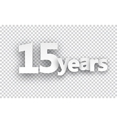 Fifteen years paper sign vector image