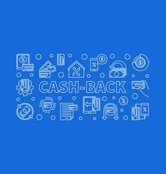 Cash-back linear cashback vector