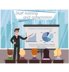 Staff training and adaptation vector