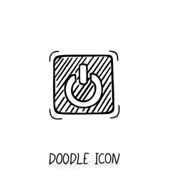 Doodle On Off switch button Stop Close pictogram vector image
