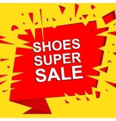 Big sale poster with SHOES SUPER SALE text vector