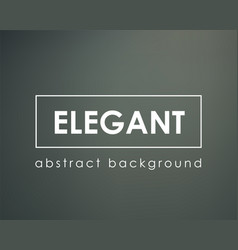 dark green gray blurred background templeate vector image