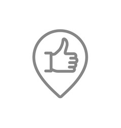 Thumb up with location mark favorite place line vector