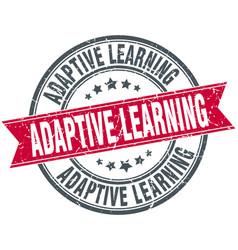 adaptive learning round grunge ribbon stamp vector image