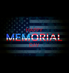 happy memorial day background usa flag on dark vector image