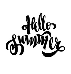 hello summer black brush handwriting lettering vector image
