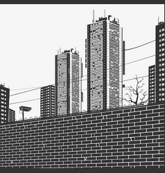 urban panorama skyscrapers and the brick fence vector image