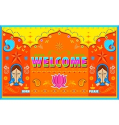 Welcome background in indian truck paint style vector