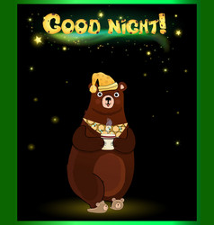 cute cartoon bear in sleeping hat with cup and vector image
