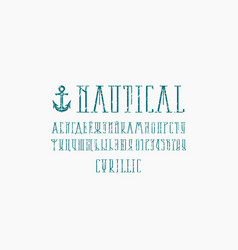 Decorative narrow serif font in nautical style vector