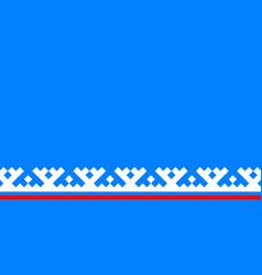 Flag yamalo-nenets autonomous okrug in russian vector