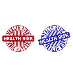 Grunge health risk textured round stamp seals vector
