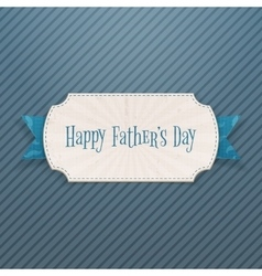 Happy Fathers Day festive Card with Ribbon vector