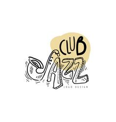 jazz club logo vintage music label element vector image