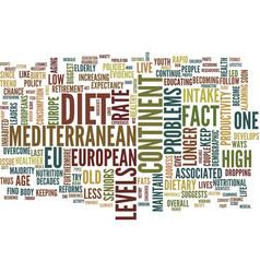 Live longer with mediterranean diet text vector