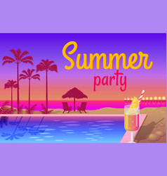 summer party near pool with tasty cocktails promo vector image