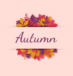 greeting card with autumn leaves in paper art vector image
