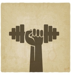 hand with dumbbell fitness symbol on old vector image vector image