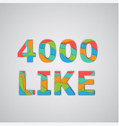 A number of likes made by colorful layered vector