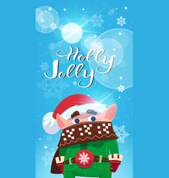 elf greeting with merry christmas and happy new vector image