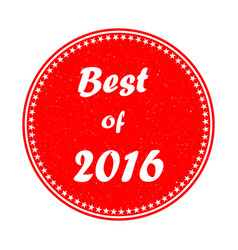 the best of 2015 stamp on white background eps 1 vector image