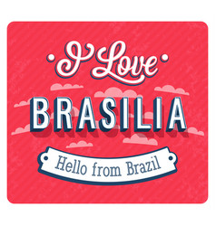 vintage greeting card from brasilia - brazil vector image