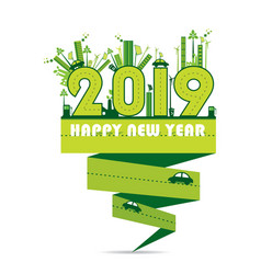 creative eco friendly new year 2019 greeting vector image
