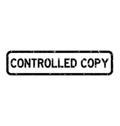 Grunge black controlled copy word square rubber vector