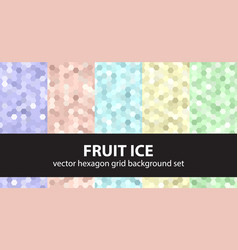 Hexagon pattern set fruit ice seamless vector