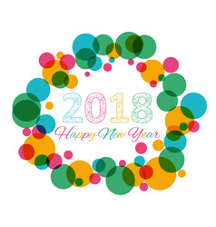 happy new year 2018 multicolor background for vector image