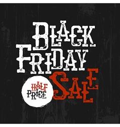 Black Friday Sale Typography Half-price label Wild vector image vector image