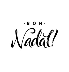 Bon Nadal Merry Christmas Calligraphy Template in vector