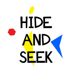 Hide and seek stamp on white vector