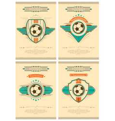 set of football poster in retro style with emblem vector image