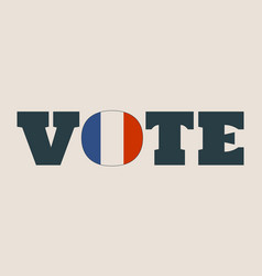 vote word with france flag vector image