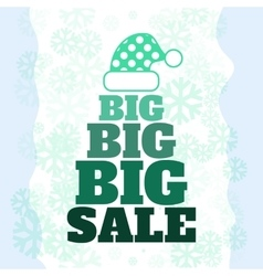 Winter sale poster with BIG SALE text Advertising vector image
