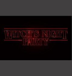 Witchs night party text design halloween word vector